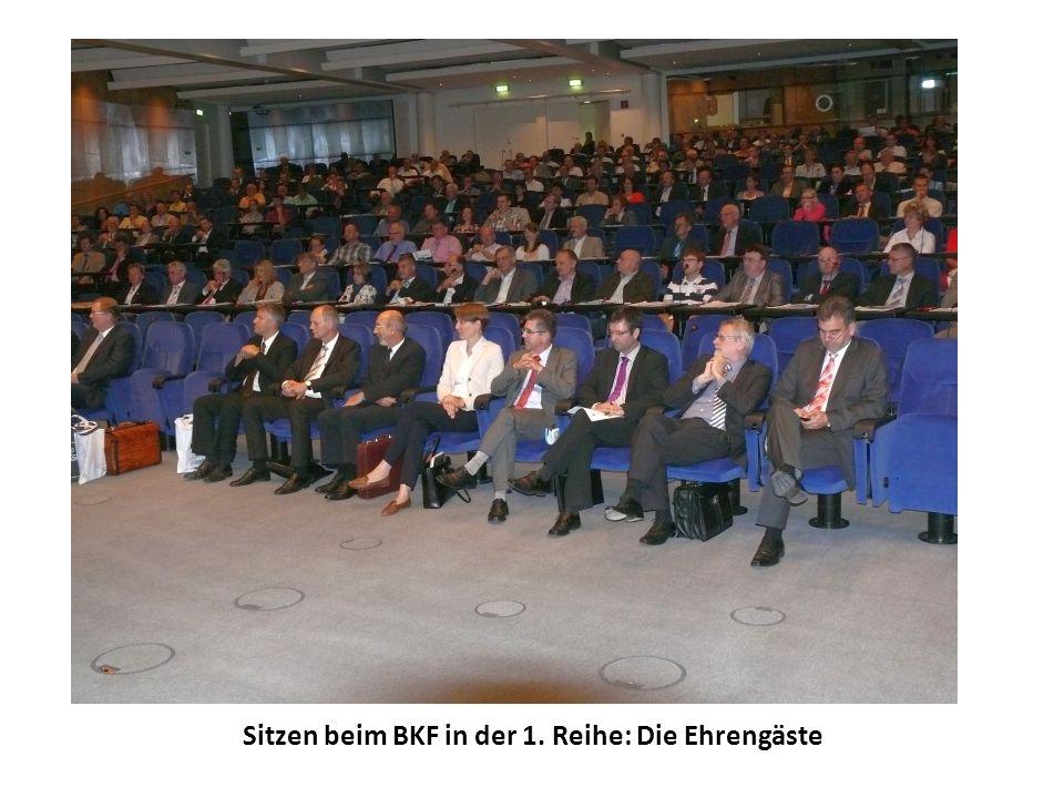 Sitzen beim BKF in der 1. Reihe: Die Ehrengäste