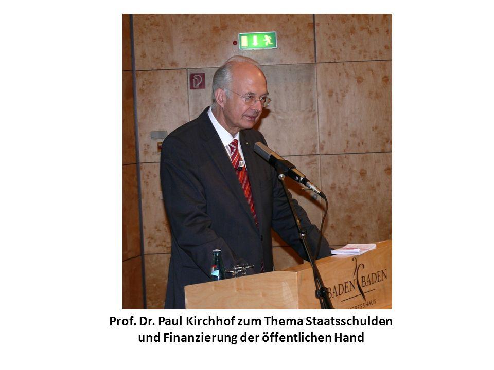 Prof. Dr. Paul Kirchhof zum Thema Staatsschulden und Finanzierung der öffentlichen Hand