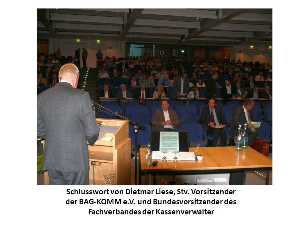 Schlusswort von Dietmar Liese, Stv. Vorsitzender der BAG-KOMM e.V. und Bundesvorsitzender des Fachverbandes der Kassenverwalter