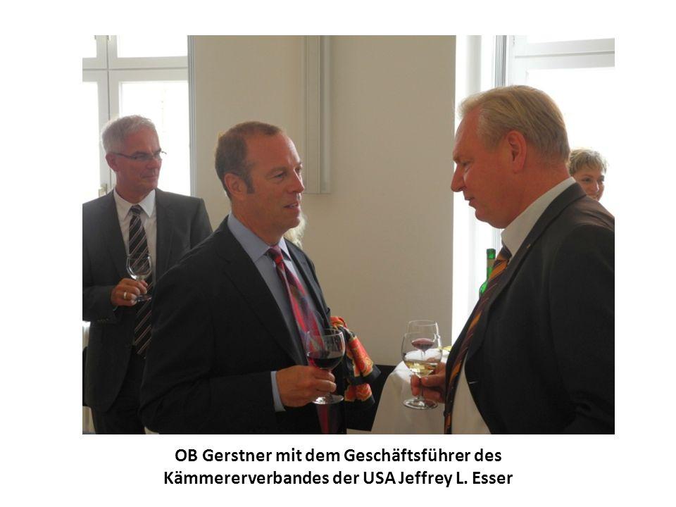 OB Gerstner mit dem Geschäftsführer des Kämmererverbandes der USA Jeffrey L. Esser