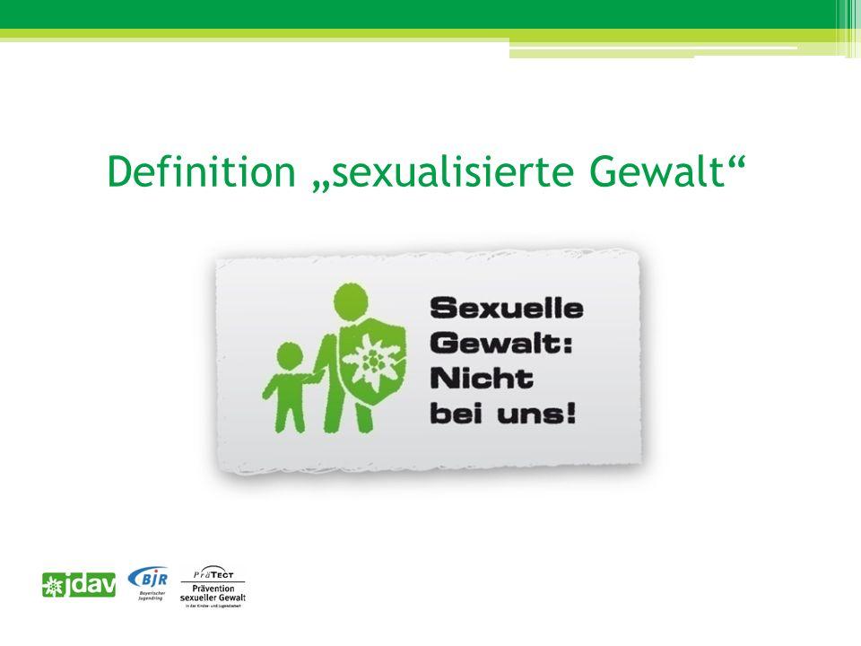 Definition Sexualisierte Gewalt an Kindern ist jede sexuelle Handlung, die an oder vor einem Kind entweder gegen den Willen des Kindes vorgenommen wird oder der das Kind aufgrund körperlicher, psychischer, kognitiver oder sprachlicher Unterlegenheit nicht wissentlich zustimmen kann.