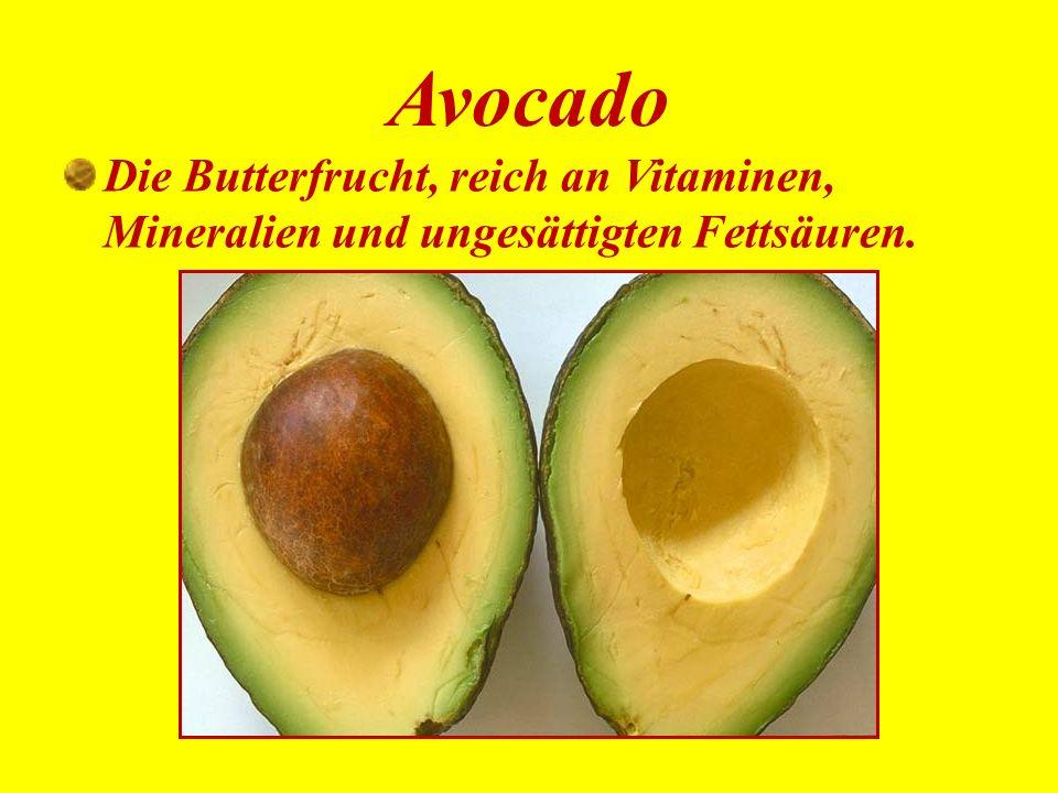 Avocado Die Butterfrucht, reich an Vitaminen, Mineralien und ungesättigten Fettsäuren.