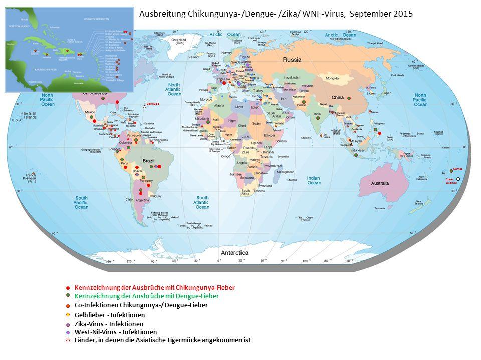 Ausbreitung Chikungunya-/Dengue- /Zika/ WNF-Virus, September 2015 Bermuda Samoa Cook- Islands Kennzeichnung der Ausbrüche mit Chikungunya-Fieber Kennz
