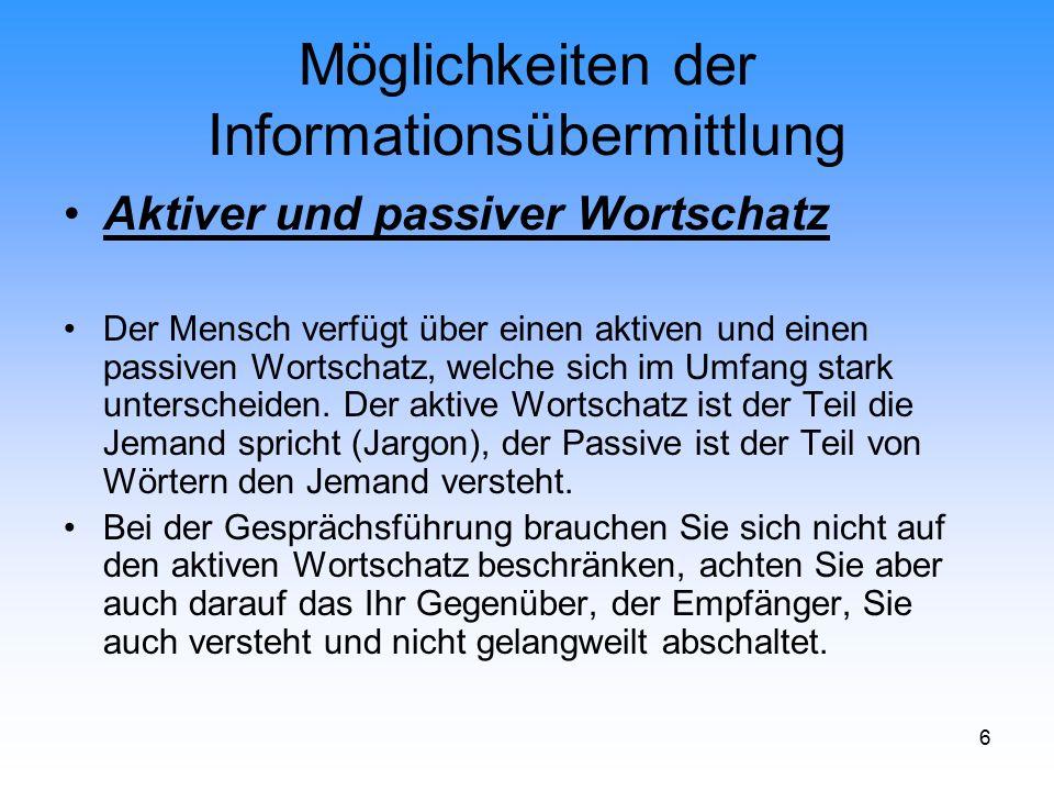 17 WBK.II.03 Möglichkeiten der Informationsübermittlung Klassischer Werbung: Werbung, d.h.