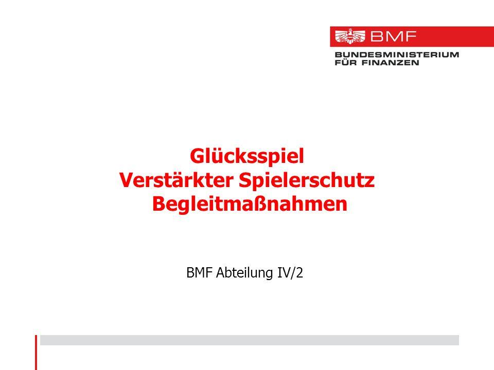 Glücksspiel Verstärkter Spielerschutz Begleitmaßnahmen BMF Abteilung IV/2