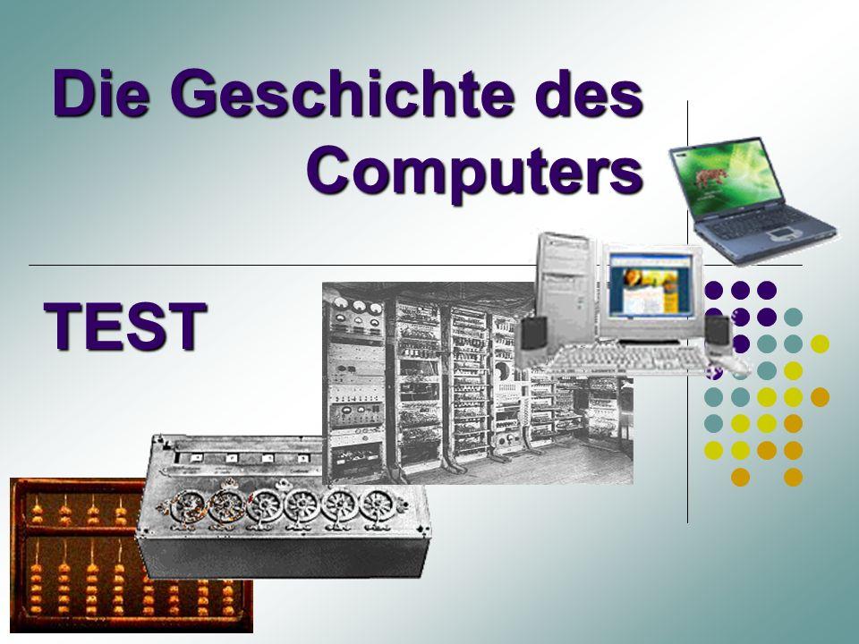 Die Geschichte des Computers TEST