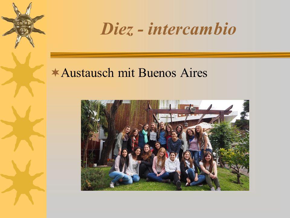 Diez - intercambio  Austausch mit Buenos Aires
