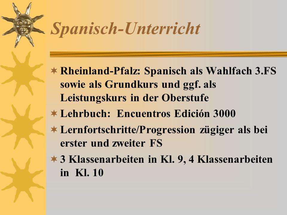 Spanisch-Unterricht  Rheinland-Pfalz: Spanisch als Wahlfach 3.FS sowie als Grundkurs und ggf.
