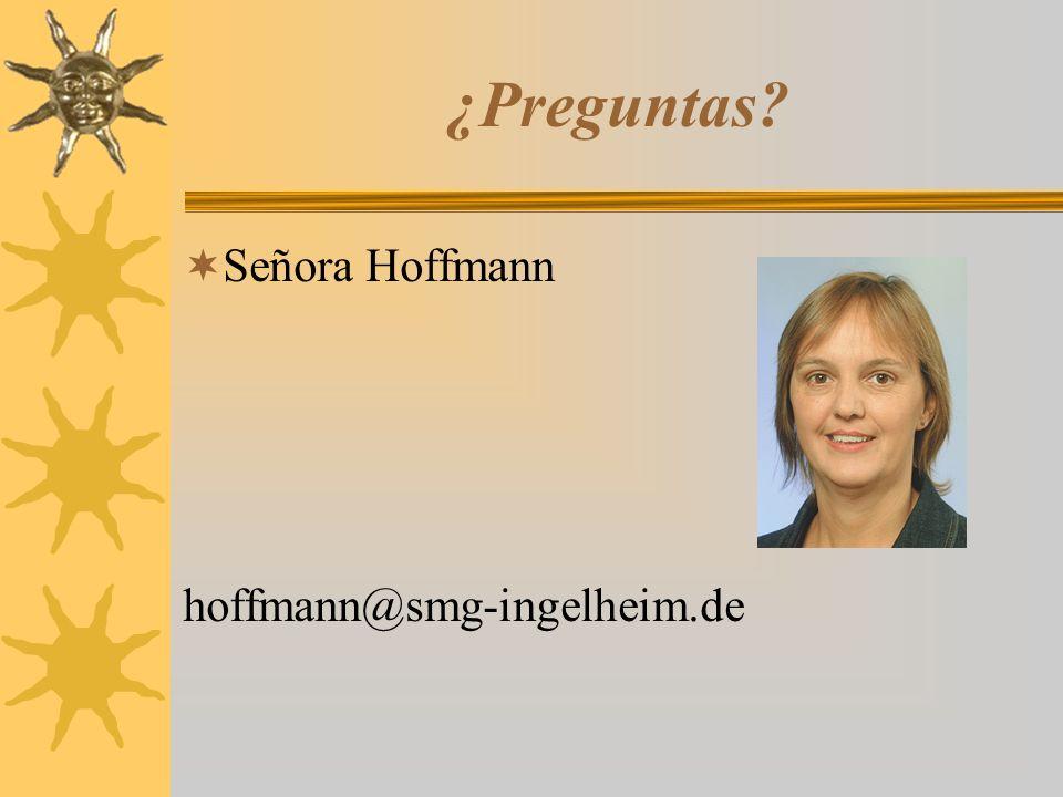 ¿Preguntas  Señora Hoffmann hoffmann@smg-ingelheim.de