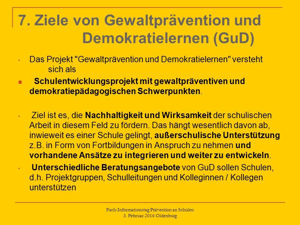 7. Ziele von Gewaltprävention und Demokratielernen (GuD) Das Projekt