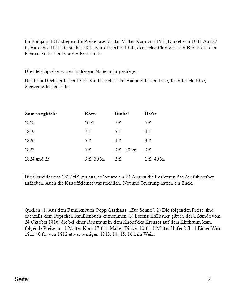 Seite:2 Im Frühjahr 1817 stiegen die Preise rasend: das Malter Korn von 15 fl, Dinkel von 10 fl.