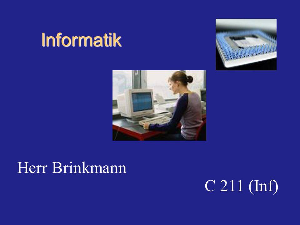 Informatik Herr Brinkmann C 211 (Inf)