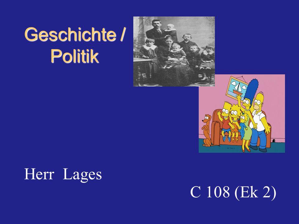 Geschichte / Politik Herr Lages C 108 (Ek 2)