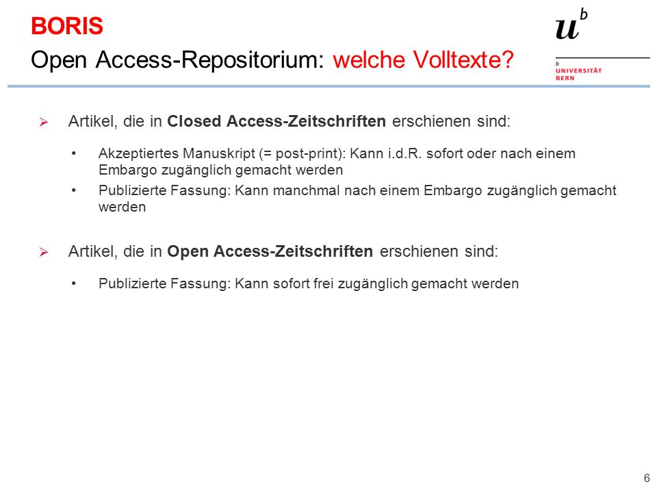  Artikel, die in Closed Access-Zeitschriften erschienen sind: Akzeptiertes Manuskript (= post-print): Kann i.d.R.