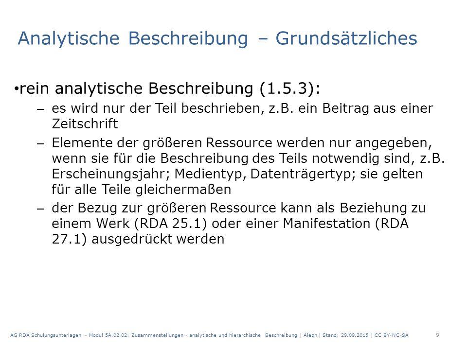 Analytische Beschreibung – Grundsätzliches rein analytische Beschreibung (1.5.3): – es wird nur der Teil beschrieben, z.B.
