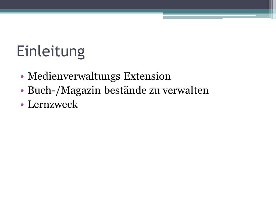 Einleitung Medienverwaltungs Extension Buch-/Magazin bestände zu verwalten Lernzweck