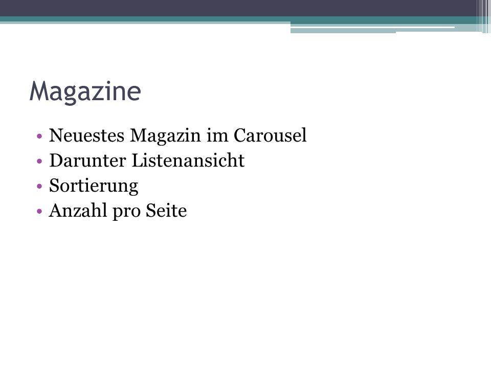 Magazine Neuestes Magazin im Carousel Darunter Listenansicht Sortierung Anzahl pro Seite
