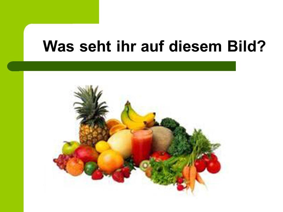 Wisst ihr, welche Lebensmittel das sind?