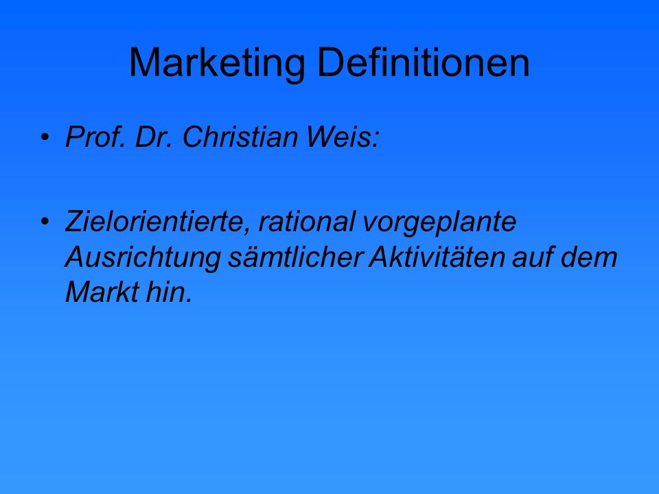 Marketing Definitionen Prof. Dr.