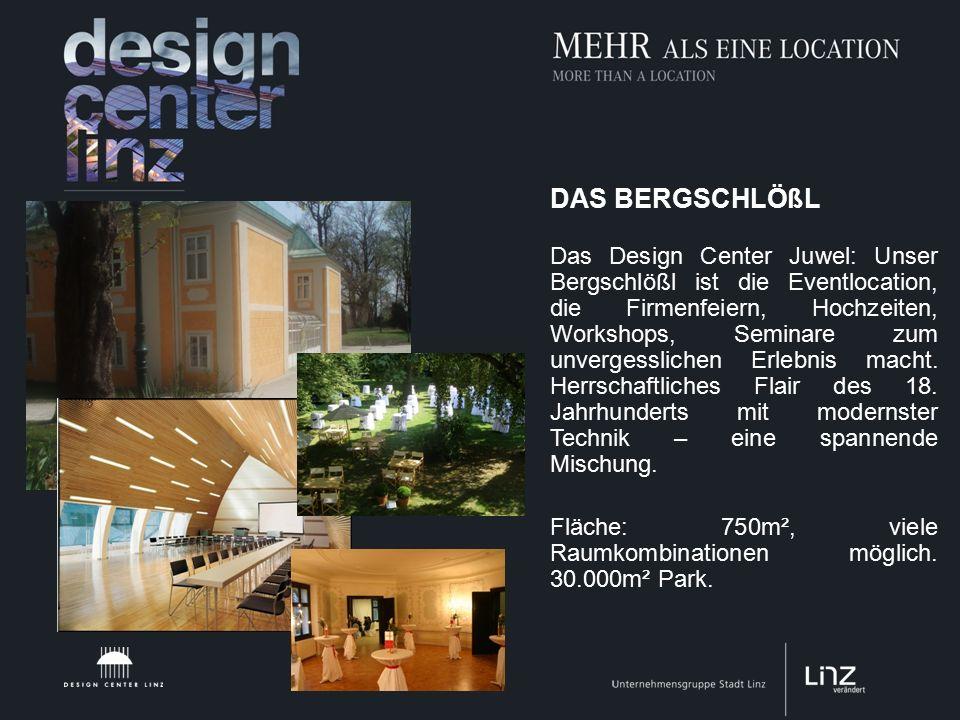 DAS BERGSCHLÖßL Das Design Center Juwel: Unser Bergschlößl ist die Eventlocation, die Firmenfeiern, Hochzeiten, Workshops, Seminare zum unvergesslichen Erlebnis macht.
