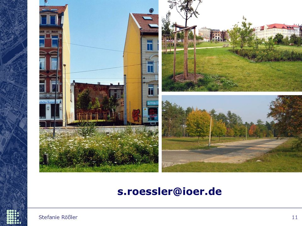 Stefanie Rößler11 s.roessler@ioer.de