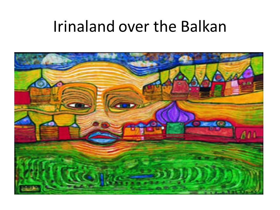 Irinaland over the Balkan