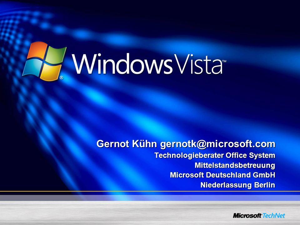 Gernot Kühn gernotk@microsoft.com Technologieberater Office System Mittelstandsbetreuung Microsoft Deutschland GmbH Niederlassung Berlin