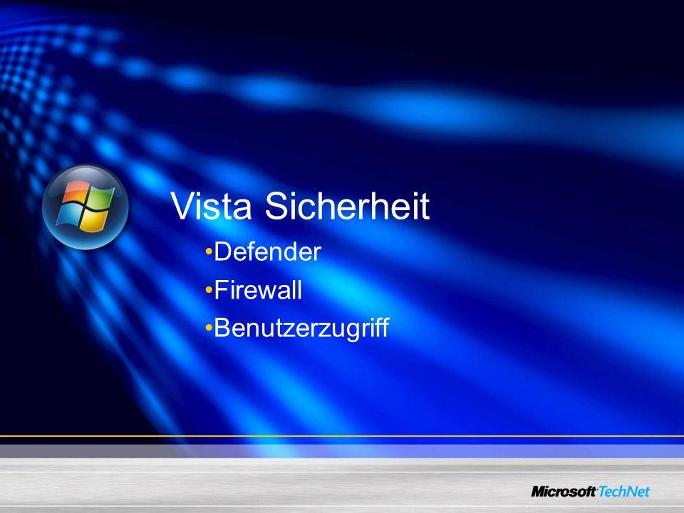 Vista Sicherheit Defender Firewall Benutzerzugriff