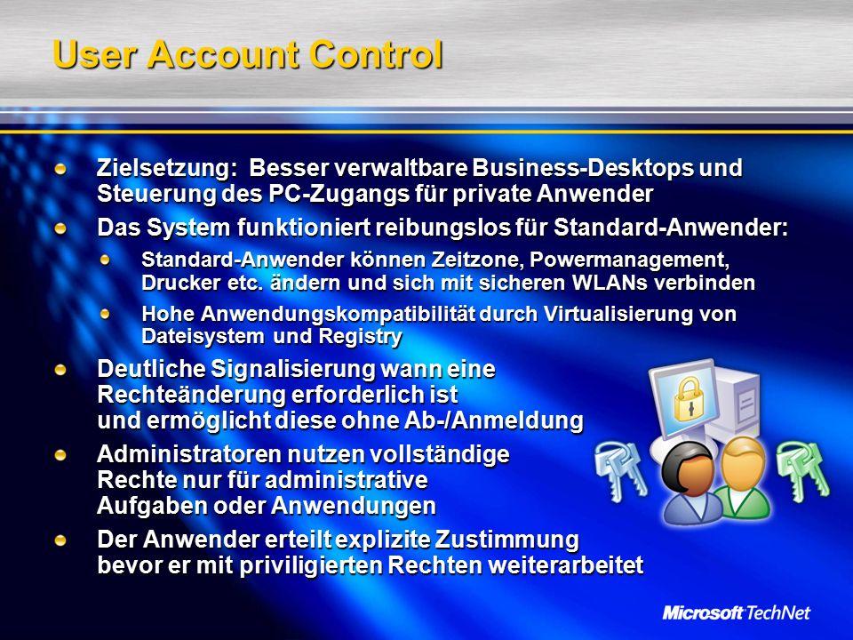 Zielsetzung: Besser verwaltbare Business-Desktops und Steuerung des PC-Zugangs für private Anwender Das System funktioniert reibungslos für Standard-Anwender: Standard-Anwender können Zeitzone, Powermanagement, Drucker etc.