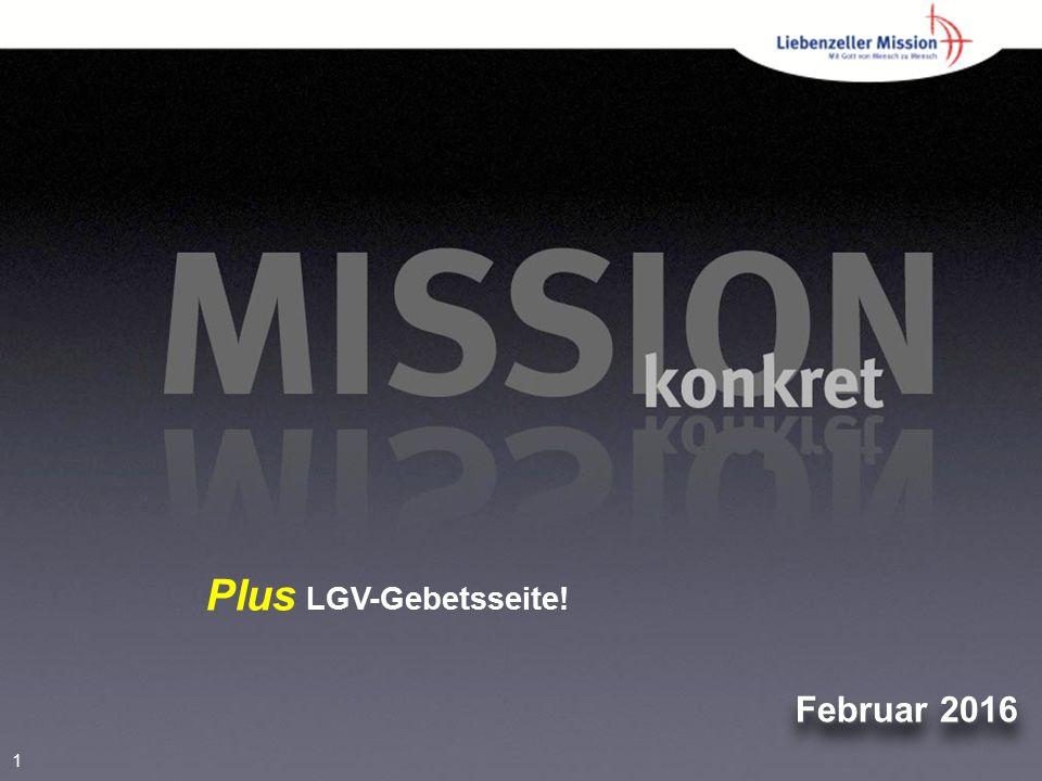 1 Februar 2016 Plus LGV-Gebetsseite!