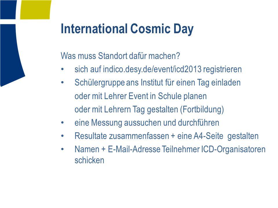 International Cosmic Day Was muss Standort dafür machen.
