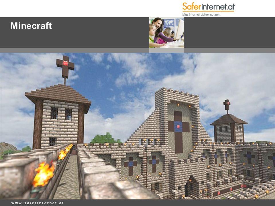 Minecraft w w w. s a f e r i n t e r n e t. a t