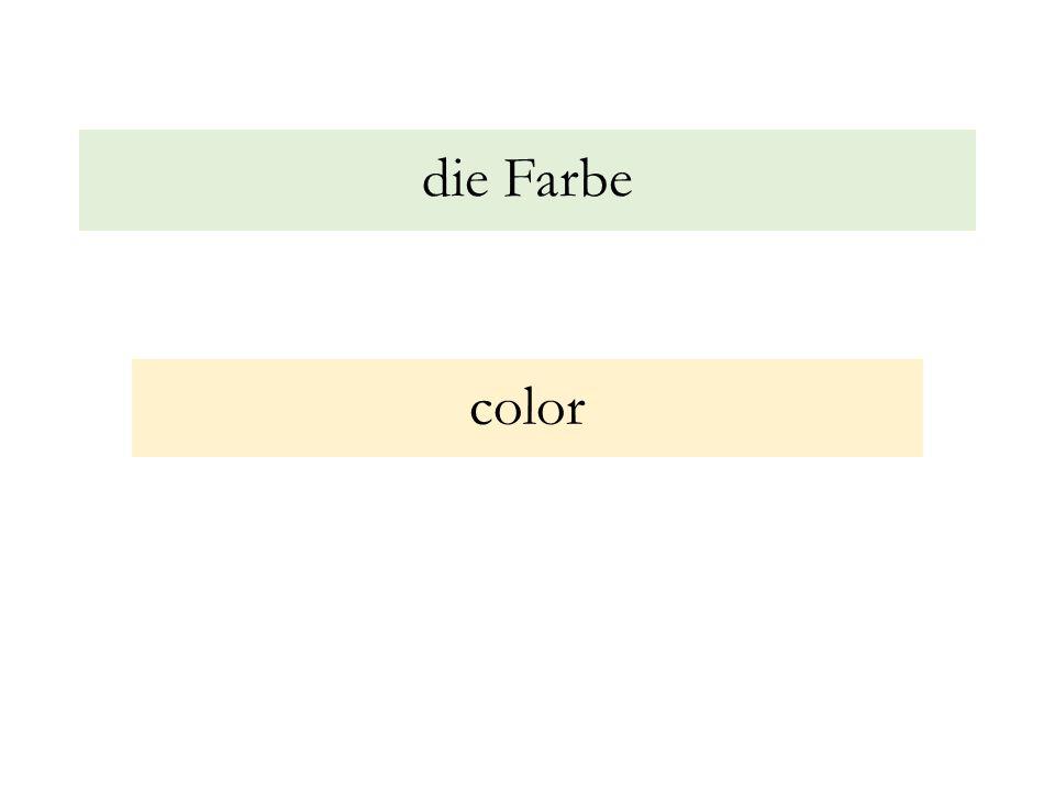 die Farbe color