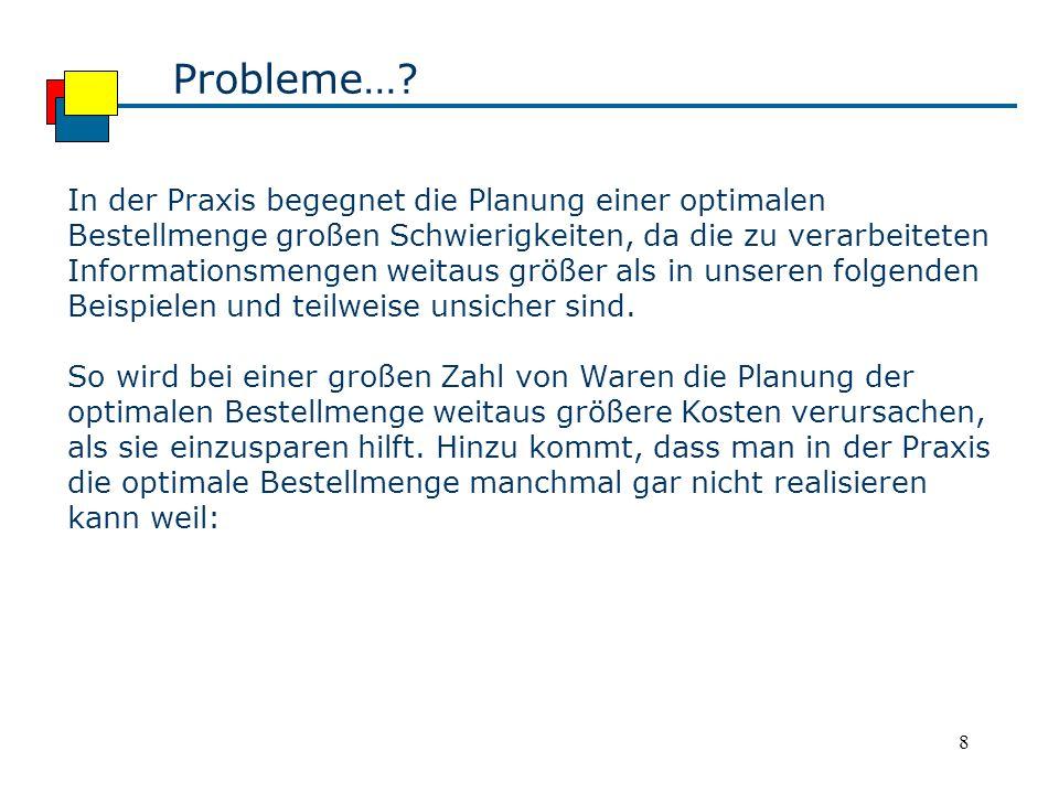 8 Probleme….