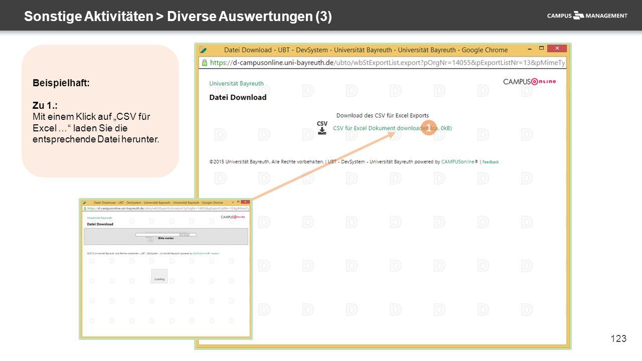 """123 Sonstige Aktivitäten > Diverse Auswertungen (3) 1 Beispielhaft: Zu 1.: Mit einem Klick auf """"CSV für Excel … laden Sie die entsprechende Datei herunter."""