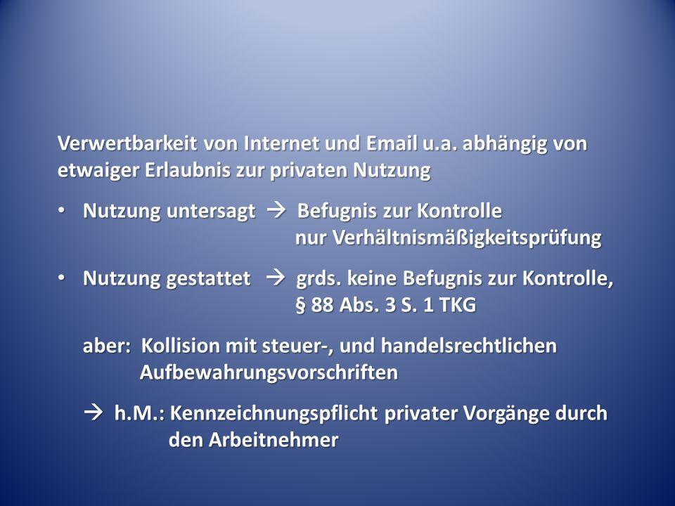 Verwertbarkeit von Internet und Email u.a.