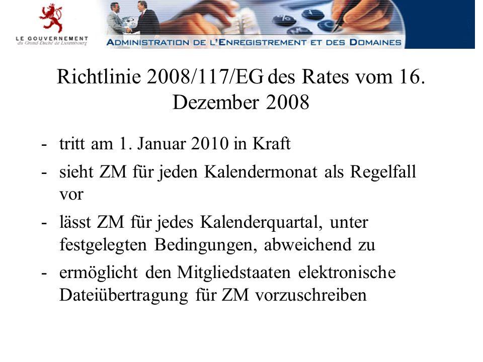 Richtlinie 2008/117/EG des Rates vom 16. Dezember 2008 -tritt am 1.