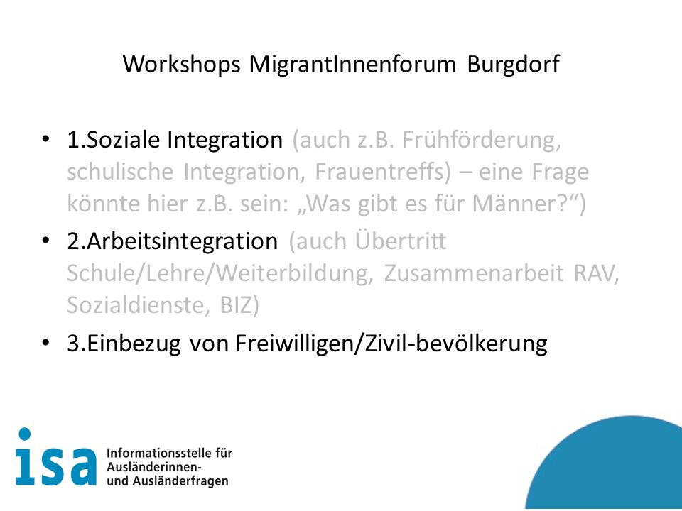 Workshops MigrantInnenforum Burgdorf 1.Soziale Integration (auch z.B.