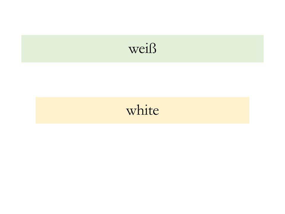 weiß white