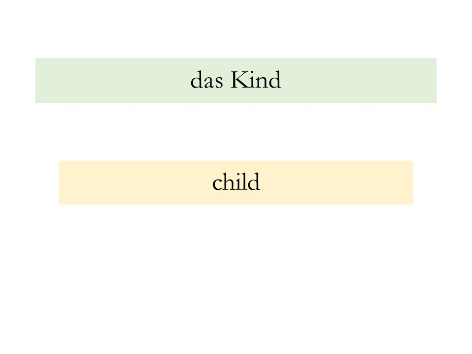 das Kind child