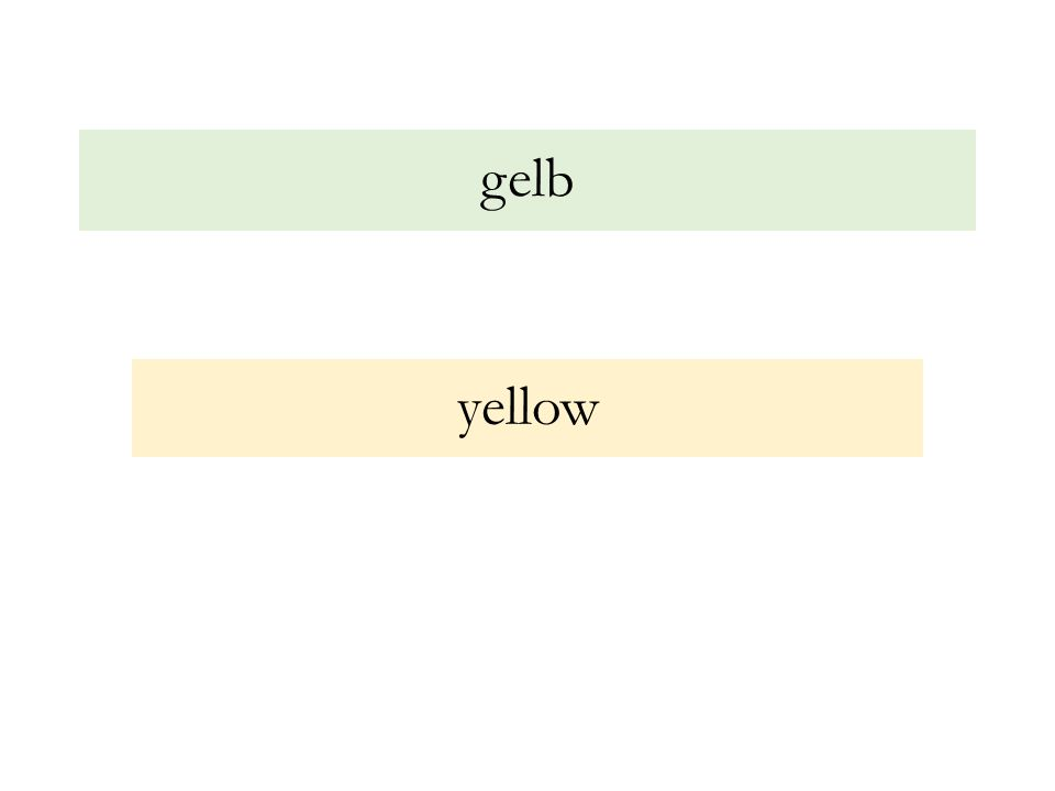 gelb yellow