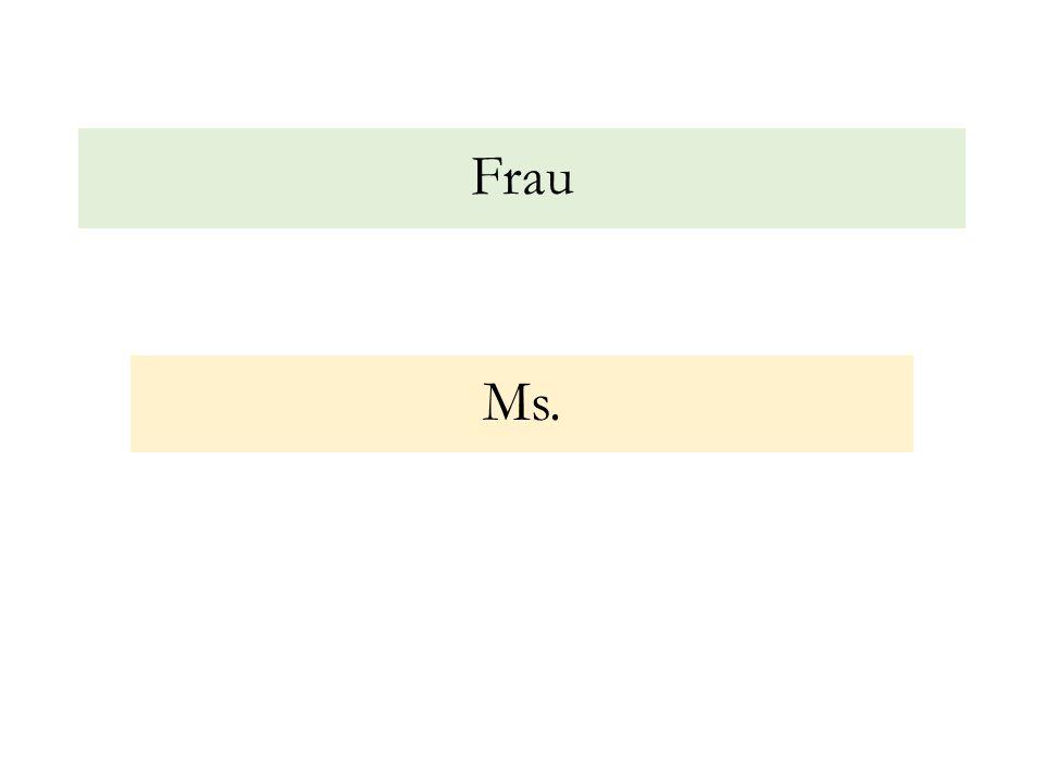 Frau Ms.