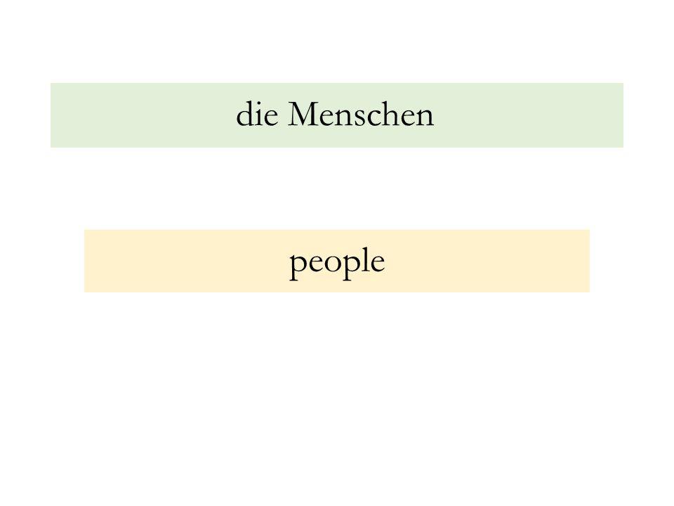 die Menschen people