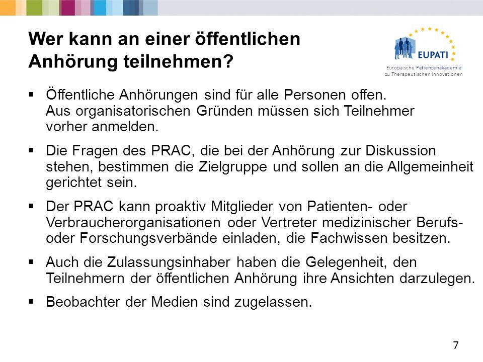 Europäische Patientenakademie zu Therapeutischen Innovationen  Öffentliche Anhörungen sind für alle Personen offen.
