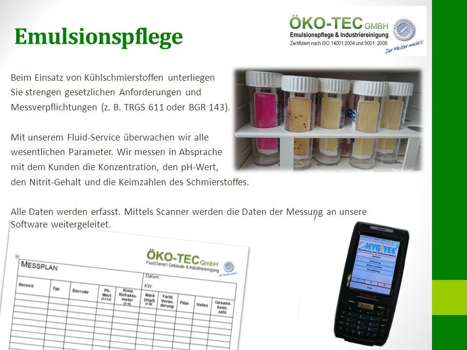 Emulsionspflege Beim Einsatz von Kühlschmierstoffen unterliegen Sie strengen gesetzlichen Anforderungen und Messverpflichtungen (z. B. TRGS 611 oder B