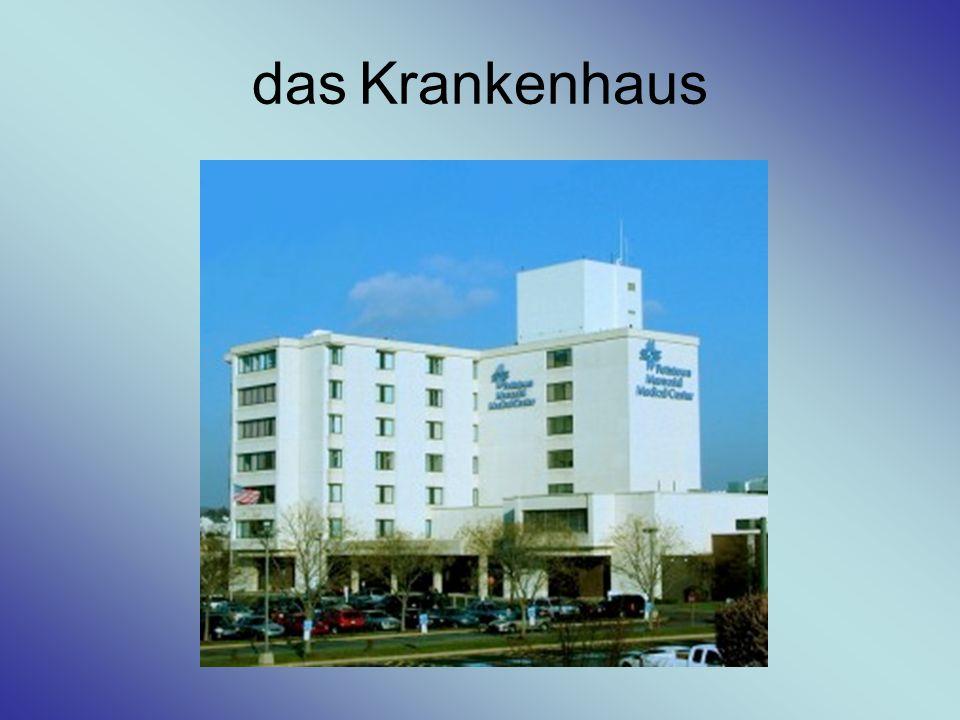 das Krankenhaus