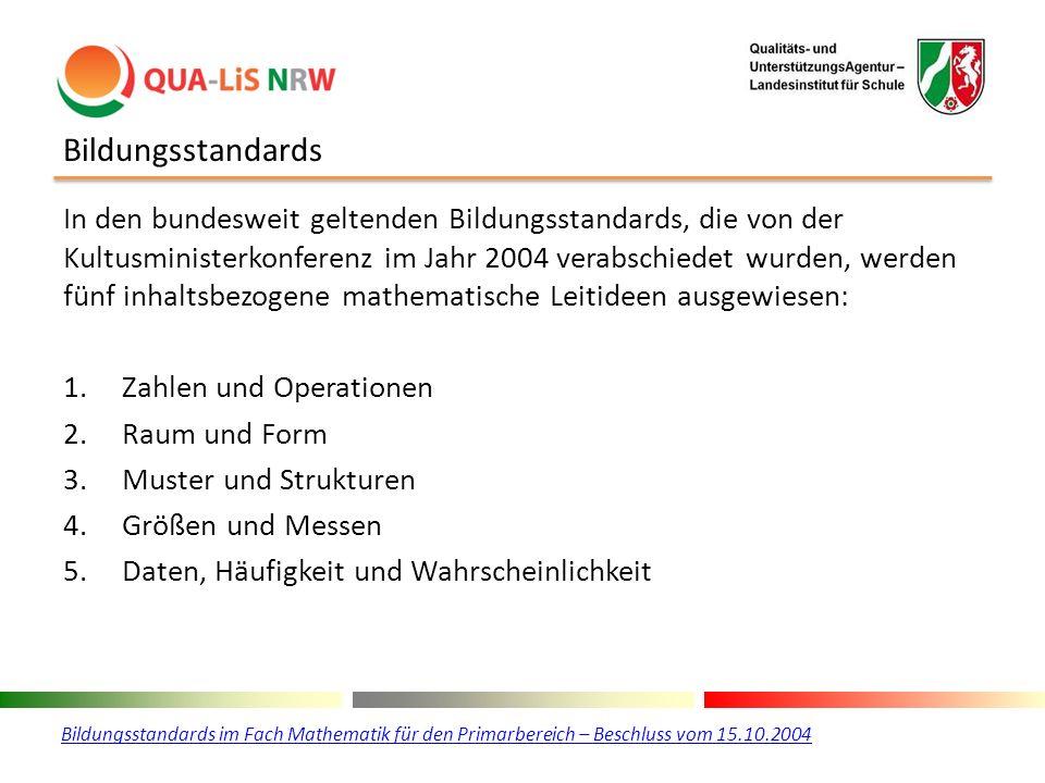 Bildungsstandards In den bundesweit geltenden Bildungsstandards, die von der Kultusministerkonferenz im Jahr 2004 verabschiedet wurden, werden fünf in