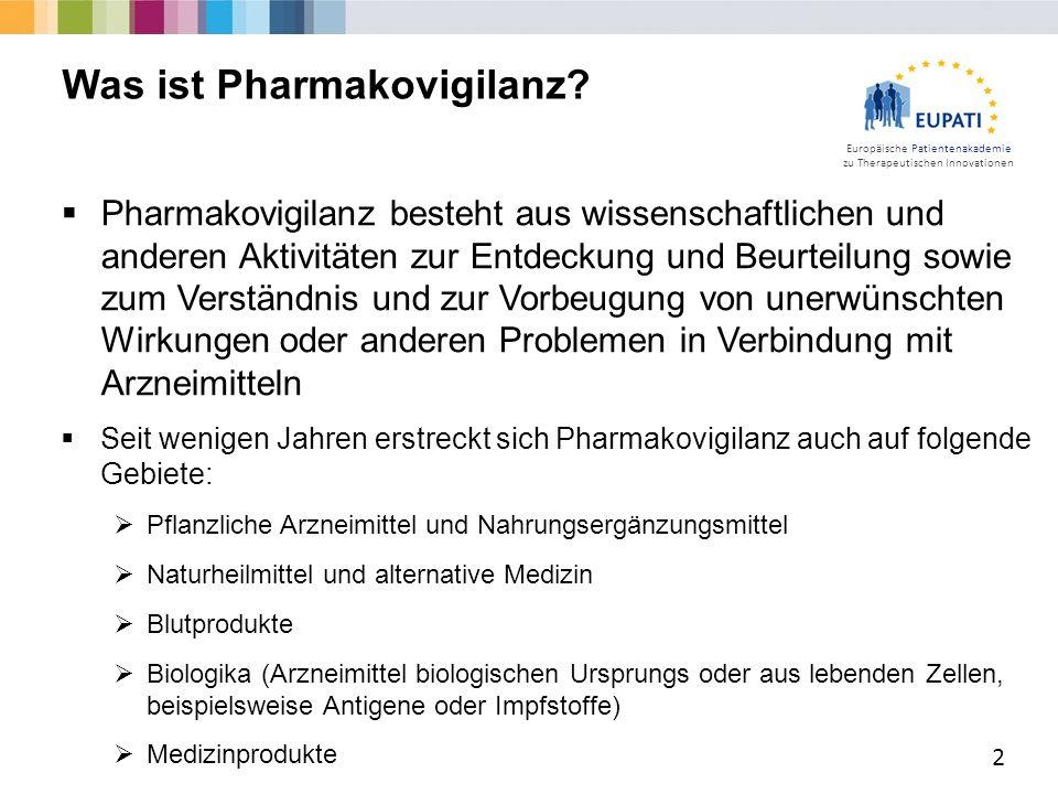 Europäische Patientenakademie zu Therapeutischen Innovationen  Ein unerwünschtes Ereignis (UE) ist ein negatives medizinisches Ereignis bei einem Patienten, der mit einem Arzneimittel behandelt wird, unabhängig davon, ob das UE mit dem Arzneimittel in Verbindung gebracht wird oder nicht.