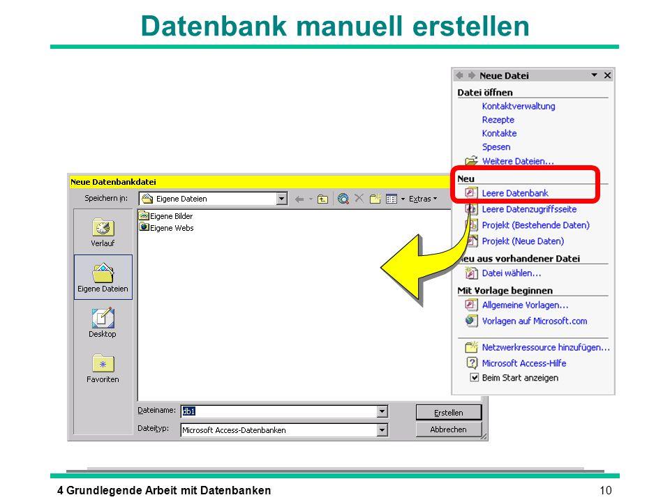 104 Grundlegende Arbeit mit Datenbanken Datenbank manuell erstellen