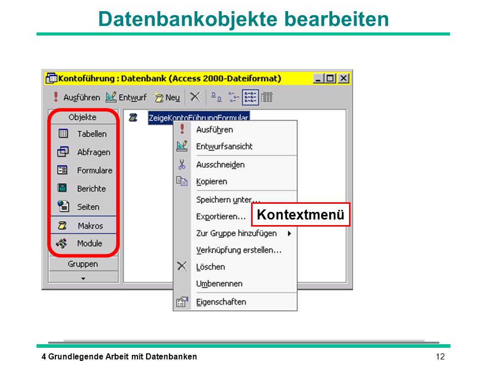 124 Grundlegende Arbeit mit Datenbanken Datenbankobjekte bearbeiten Kontextmenü